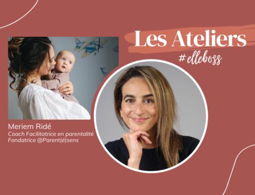 Meriem Ridé, Facilitatrice en parentalité et Coach @Parent(é)sens